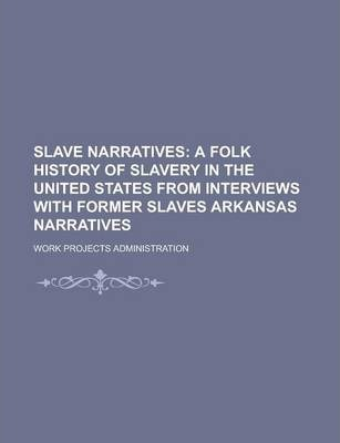 Slave Narratives Volume 2