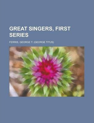 Great Singers, First Series
