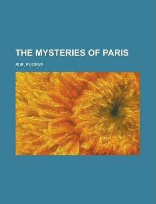 The Mysteries of Paris Volume 5