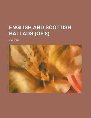 English and Scottish Ballads (of 8) Volume III