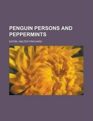 Penguin Persons and Peppermints