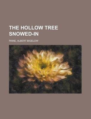 The Hollow Tree Snowed-In