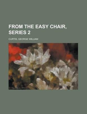 From the Easy Chair, Series 2