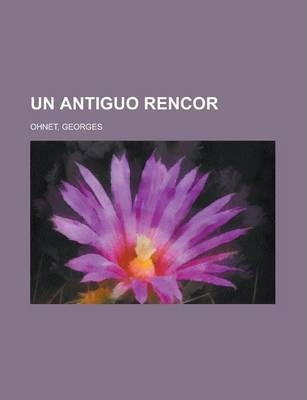 Un Antiguo Rencor
