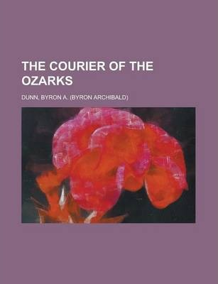 The Courier of the Ozarks