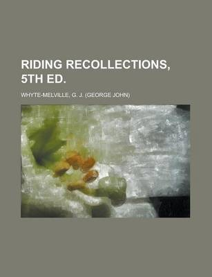 Riding Recollections, 5th Ed