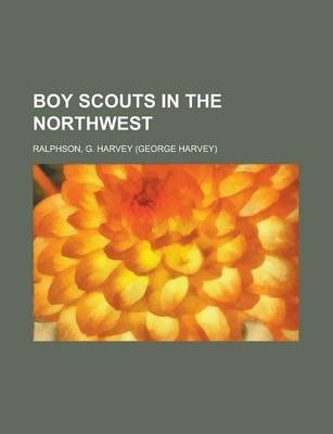 Boy Scouts in the Northwest