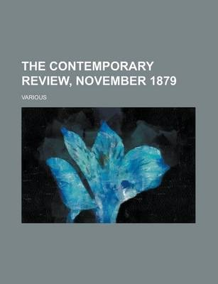 The Contemporary Review, November 1879 Volume 36