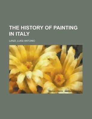 The History of Painting in Italy Volume 4