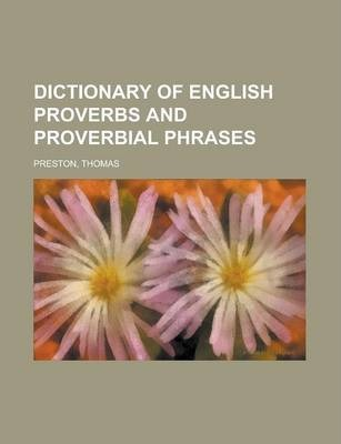 Dictionary of English Proverbs and Proverbial Phrases