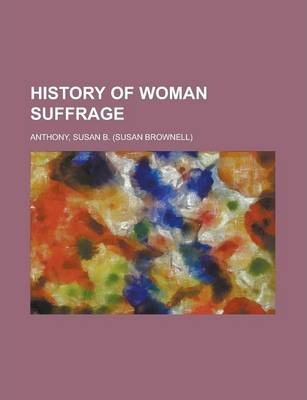 History of Woman Suffrage Volume II
