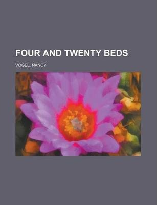 Four and Twenty Beds