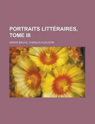 Portraits Litteraires, Tome III