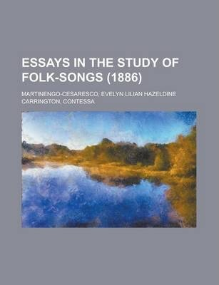 Essays in the Study of Folk-Songs (1886)