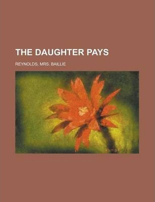 The Daughter Pays