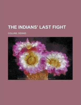 The Indians' Last Fight