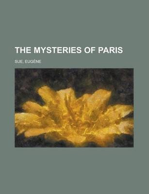 The Mysteries of Paris Volume 1