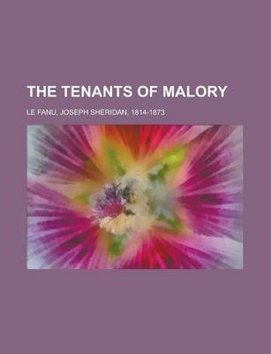 The Tenants of Malory Volume 2