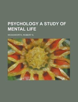 Psychology a Study of Mental Life