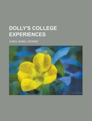 Dolly's College Experiences