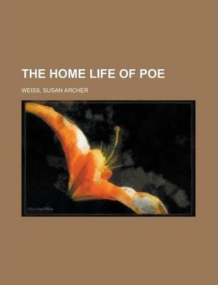 The Home Life of Poe