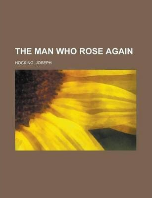 The Man Who Rose Again