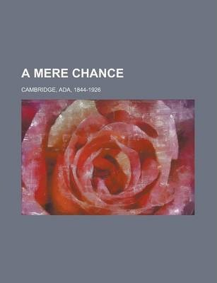 A Mere Chance Volume 2
