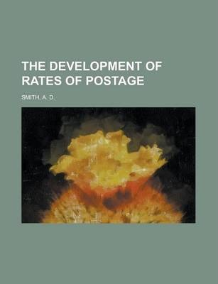 The Development of Rates of Postage