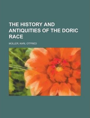 The History and Antiquities of the Doric Race Volume 2