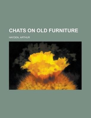 Chats on Old Furniture