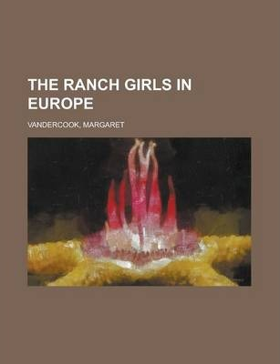 The Ranch Girls in Europe