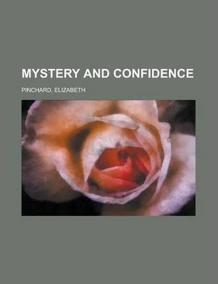 Mystery and Confidence Volume 3