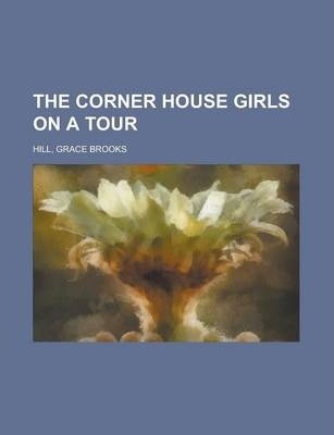 The Corner House Girls on a Tour