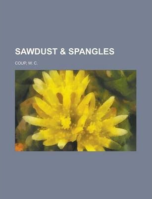 Sawdust & Spangles