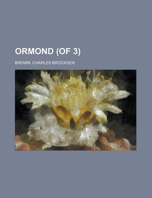 Ormond (of 3) Volume II