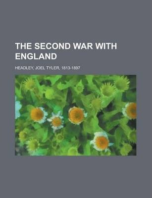 The Second War with England Volume 2