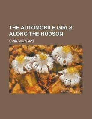 The Automobile Girls Along the Hudson