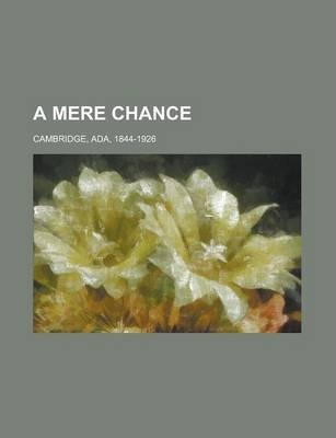 A Mere Chance Volume 3