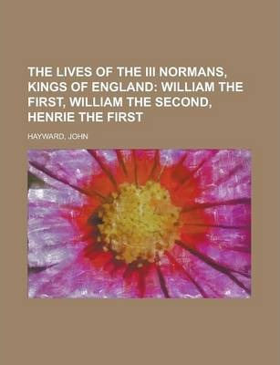 The Lives of the III Normans, Kings of England