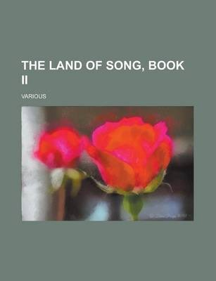 The Land of Song, Book II
