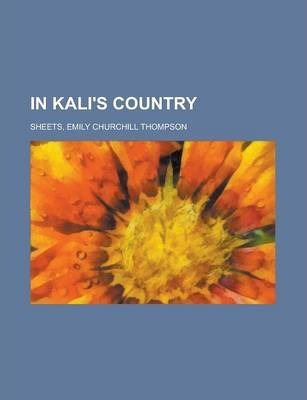 In Kali's Country