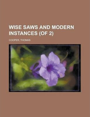 Wise Saws and Modern Instances (of 2) Volume II