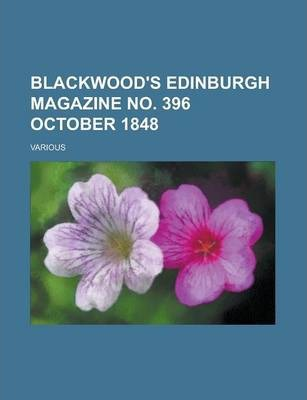 Blackwood's Edinburgh Magazine No. 396 October 1848 Volume 64
