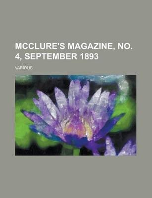 McClure's Magazine, No. 4, September 1893 Volume 1