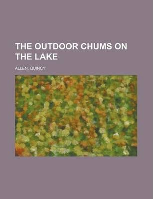 The Outdoor Chums on the Lake