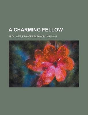 A Charming Fellow Volume II