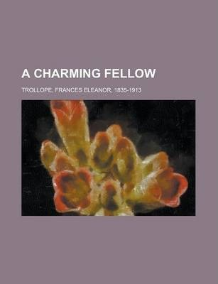 A Charming Fellow Volume III
