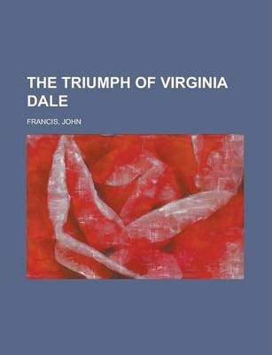 The Triumph of Virginia Dale