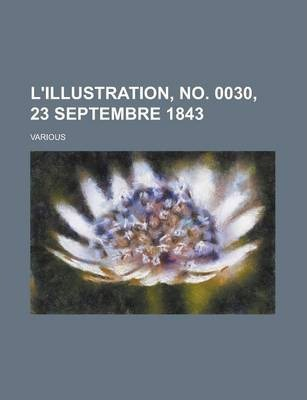 L'Illustration, No. 0030, 23 Septembre 1843