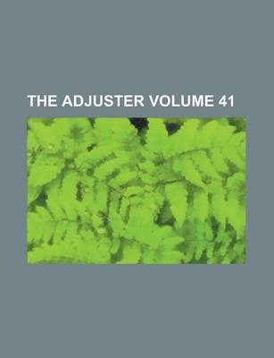 The Adjuster Volume 41